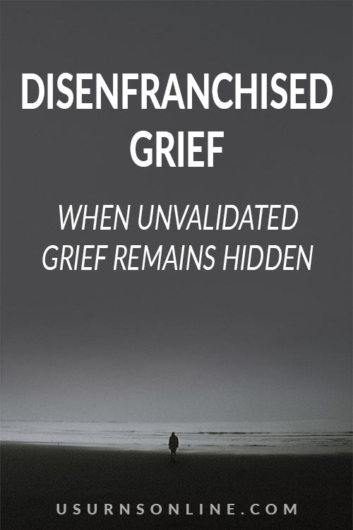 What is Disenfranchised Grief?