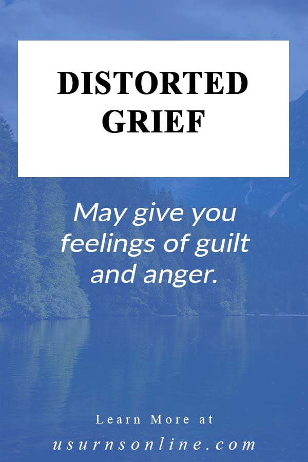 What We Should Know About Distorted Grief