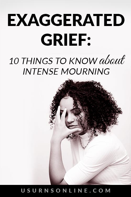 What To Do If You're Experiencing Exaggerated Grief
