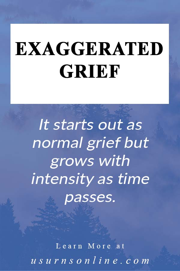 Are You Experiencing Exaggerated Grief?
