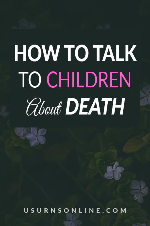 How to Talk to Kids About Death