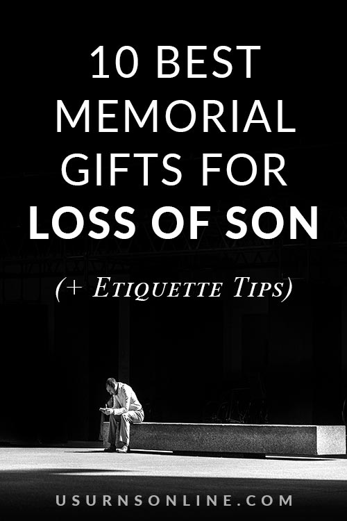 What to Give When Someone Loses Their Son