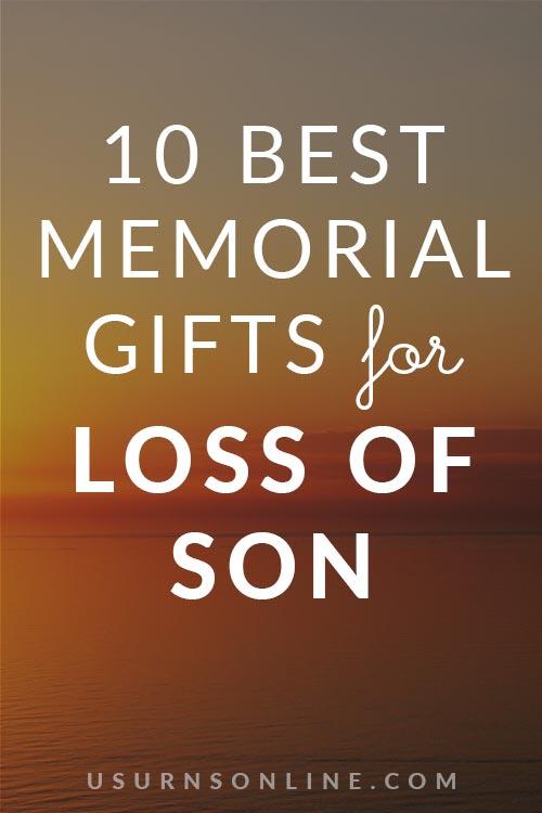 Memorial Gift Ideas: Loss of Son