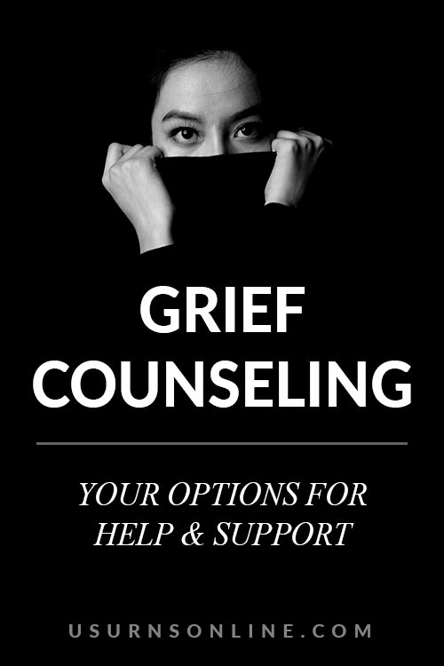 Grief Counseling-Your Options, Help, & Support