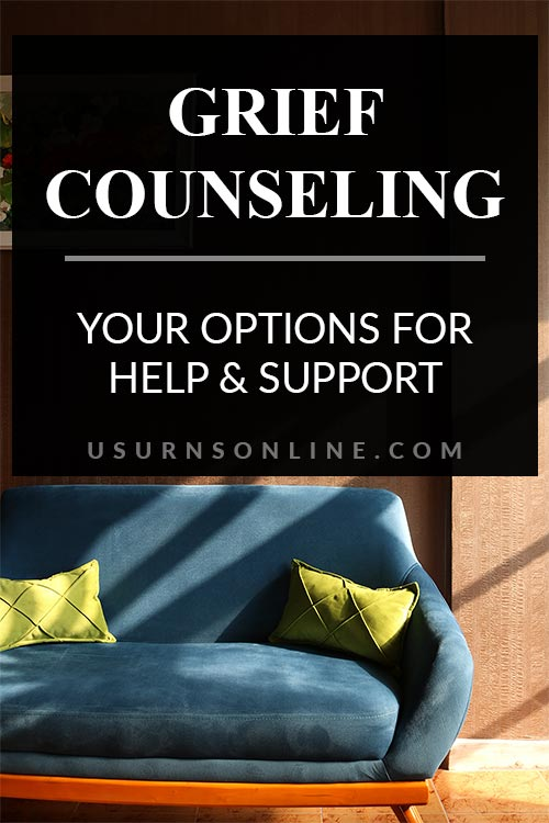 Your Options, Help, & Support for Grief Counseling