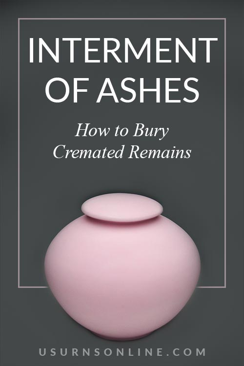 Ways to Bury Your Cremated Remains