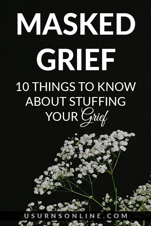 Emotions Behind Masked Grief