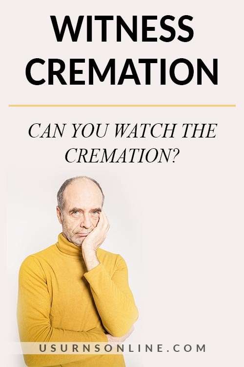 Can You Watch a Cremation