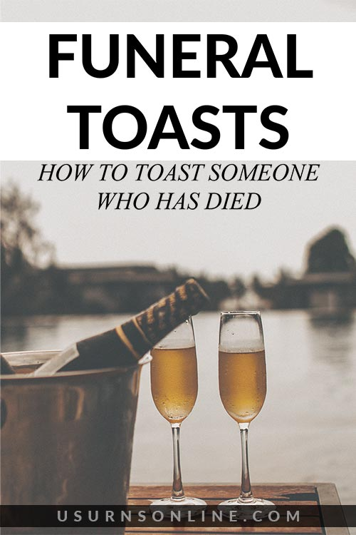 How to Give a Funeral Toast