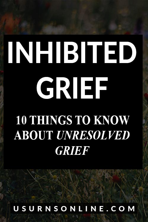 What You Need to Know about Inhibited Grief
