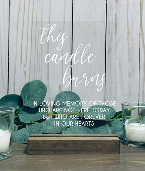This Candle Burns, Memorial Candle Sign