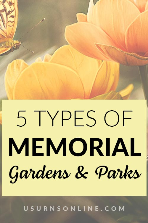 Types of Memorial Gardens and Parks