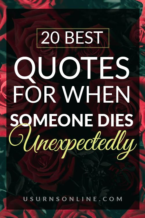 Quotes for Unexpected Death