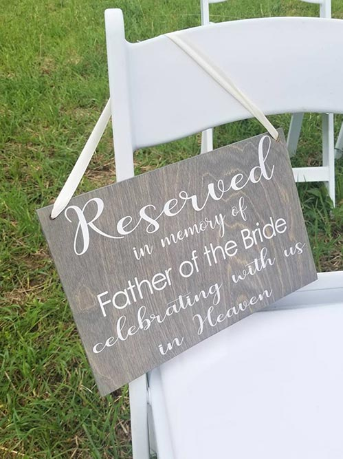 Reserved In Memory of... Memorial Chair Sign