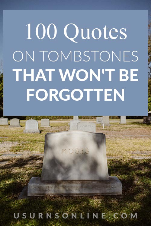 100 Quotes on Tombstones