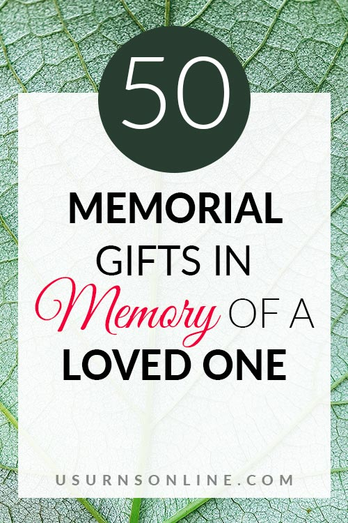 50 Memorial Gifts