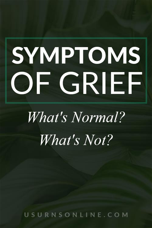 What are Normal Symptoms of Grief?