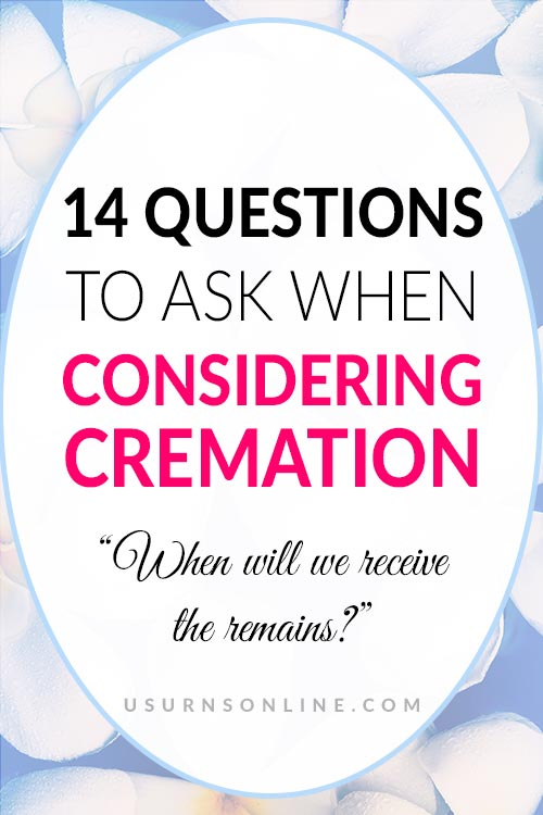14 Questions on Considering Cremation