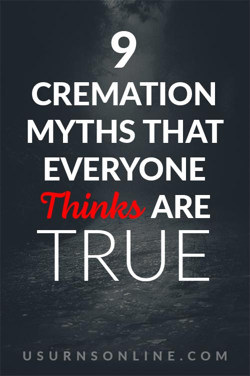 Cremation Myths Everyone Thinks is True