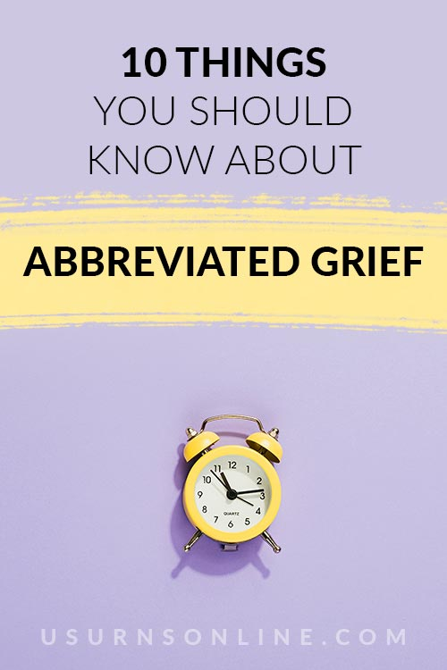 What to Know About Abbreviated Grief