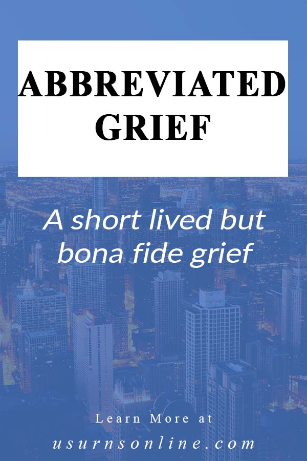 What is Abbreviated Grief