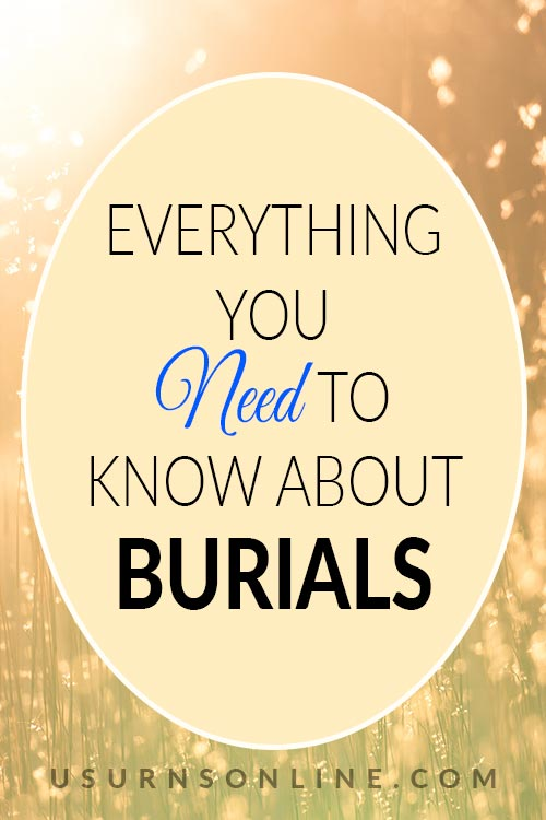 What You Need to Know About Burials