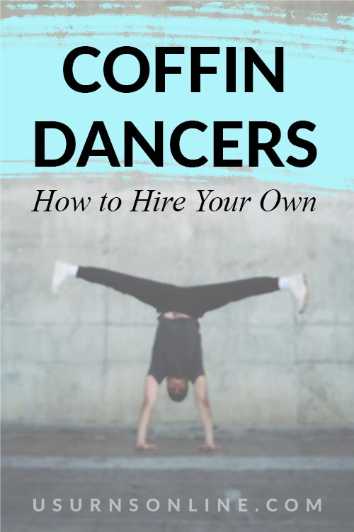 How to Hire a Coffin Dancer