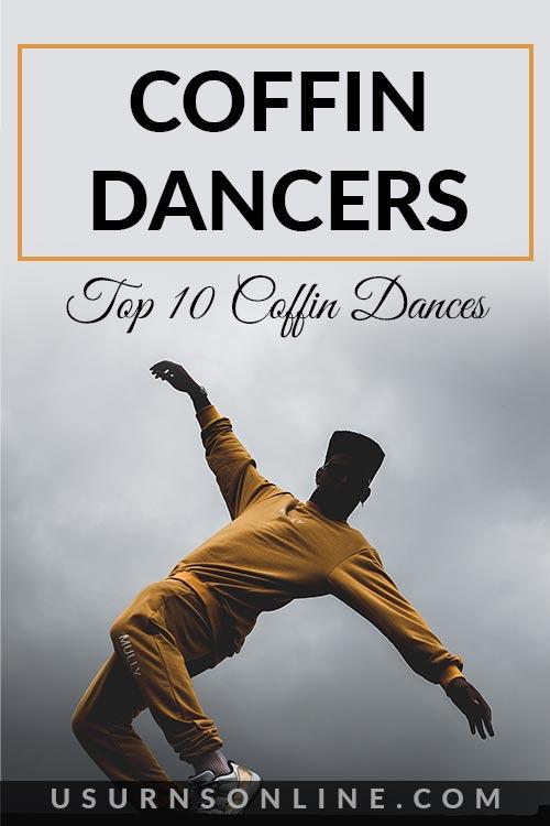 Top 10 Coffin Dancers
