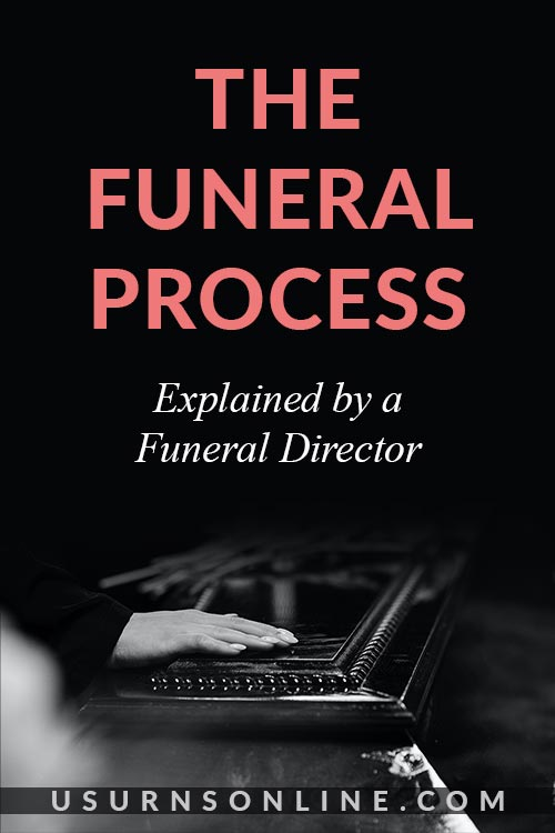 What is the Funeral Process?