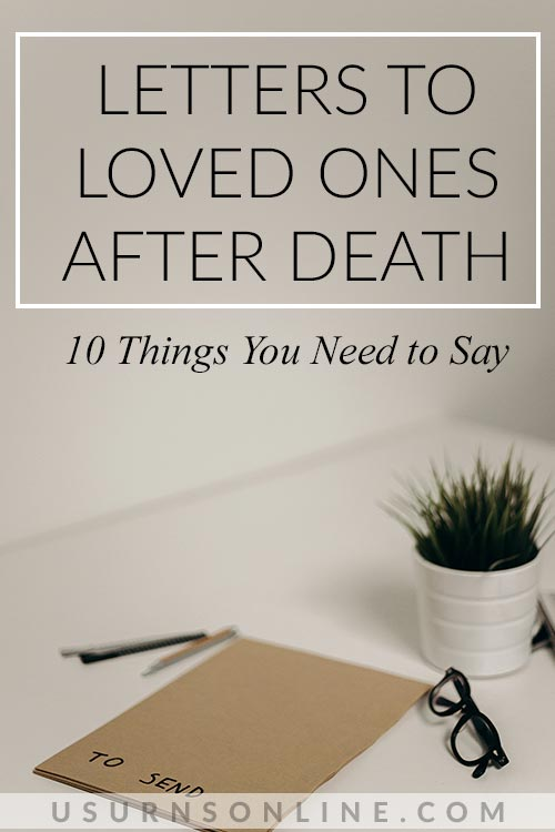 10 Things You Need to Say After You Die