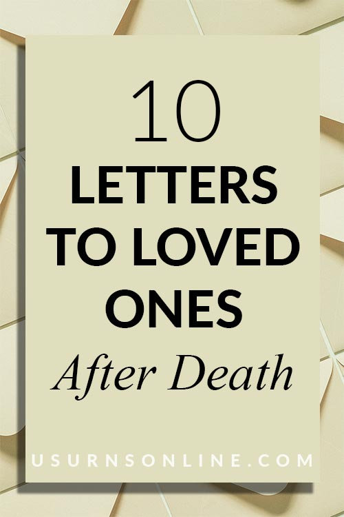 10 Letters for Loved Ones