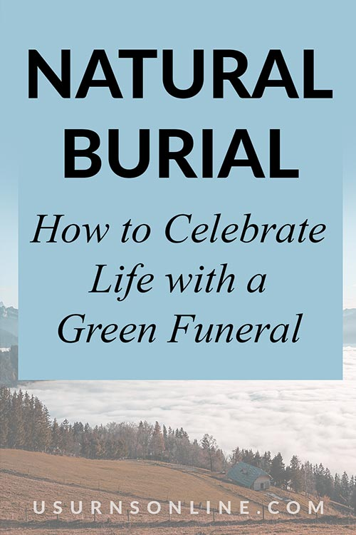 Celebrating Life with a Green Funeral