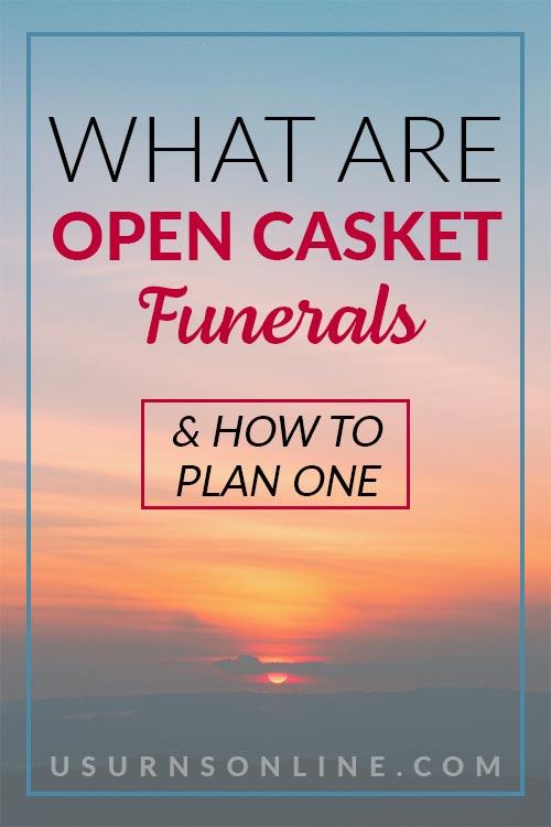 How to Plan an Open Casket Funeral