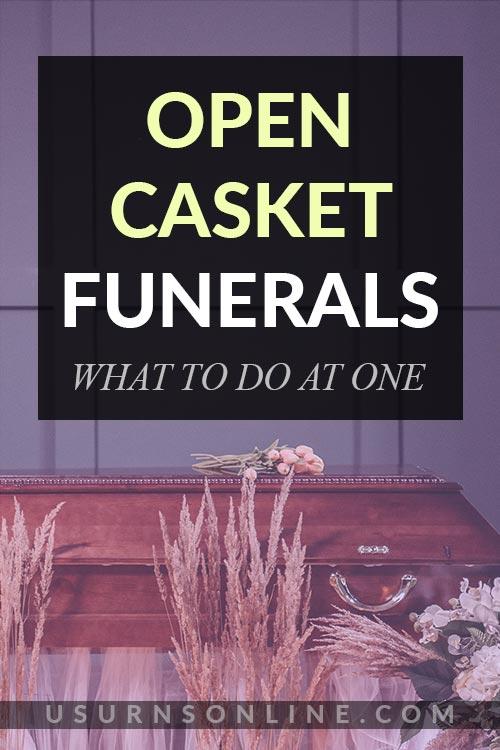 Open Casket Funerals