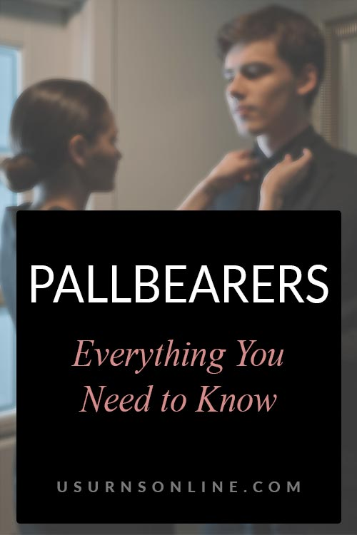 Everything To Know About Being a Pallbearer